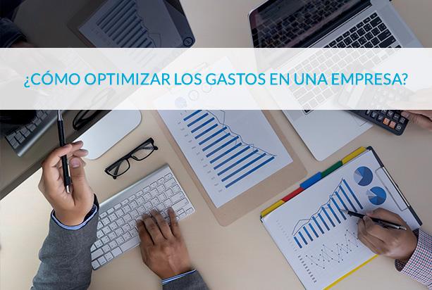 como optimizar los gastos en una empresa - circulantis