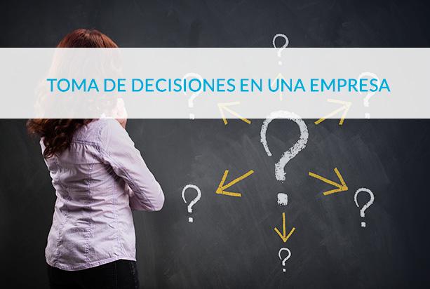 toma de decisiones en una empresa - circulantis