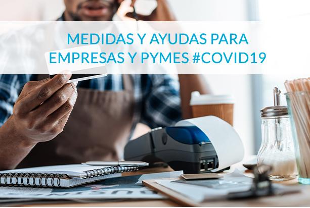medidas y ayudas para empresas y pymes covid19 - circulantis
