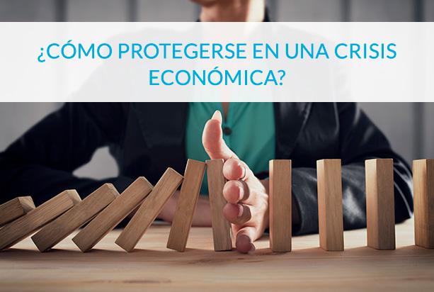 como protegerse en una crisis economica - circulantis