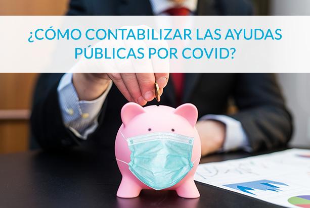 Contabilizar Ayudas a empresas por Covid - Circulantis